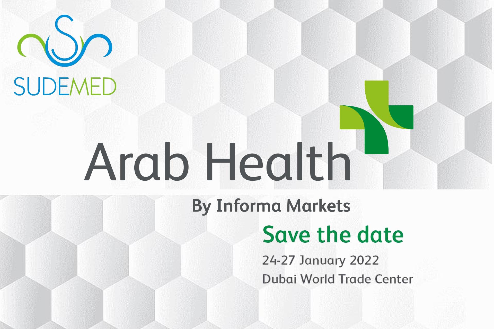 Dubai Arab Health  2022 fuarındayız   Sudemed Tıbbi Ürünler